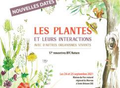 17e Rencontres BFC Nature – Les plantes et leurs interactions avec d'autres organismes vivants